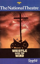 Stage bill for the musical Whistle Down The Wind, 1996
