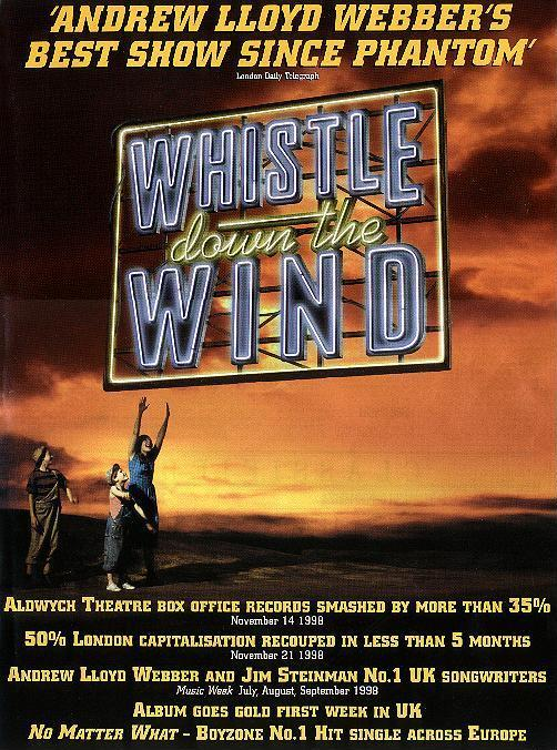 A full-page advertisement for Whistle Down The Wind, Aldwych Theatre, 1998